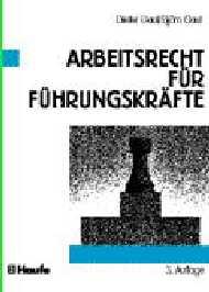 Arbeitsrecht für Führungskräfte - Dieter Gaul