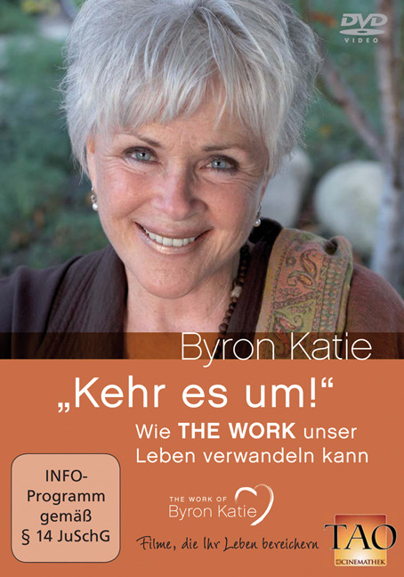 Kehre es um! - Byron Katie