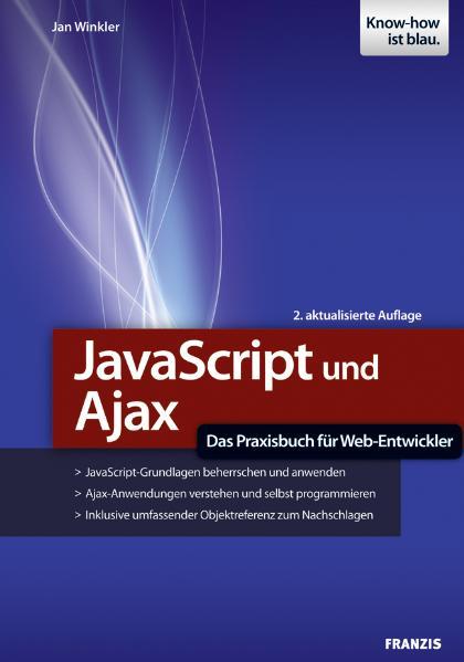 JavaScript und Ajax - Das Praxisbuch für Web-En...