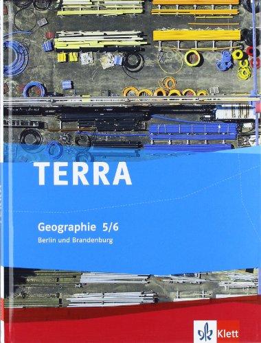 TERRA Geographie für Berlin/Brandenburg. Ausgabe für die Grundschule. Schülerbuch 5./6. Klasse