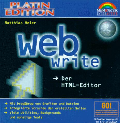 WebWrite. Der HTML- Editor. CD- ROM für Windows...
