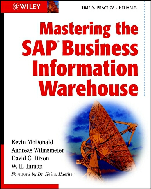 Mastering the SAP Business Information Warehouse. - Kevin McDonald