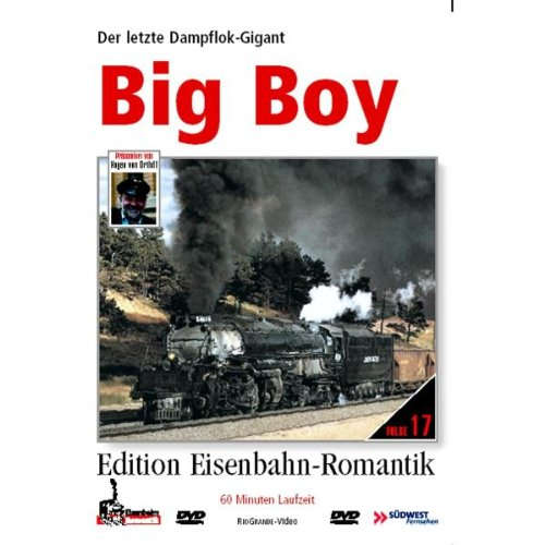 Big Boy - Der letzte Dampflok-Gigant - Hagen von Ortloff