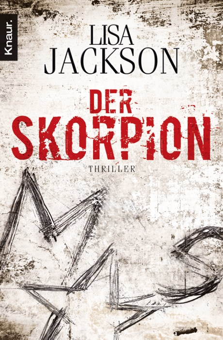 Der Skorpion: Thriller - Lisa Jackson