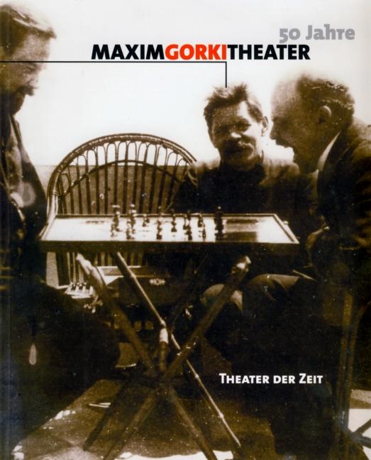 50 Jahre Maxim Gorki Theater Berlin - unbekannt