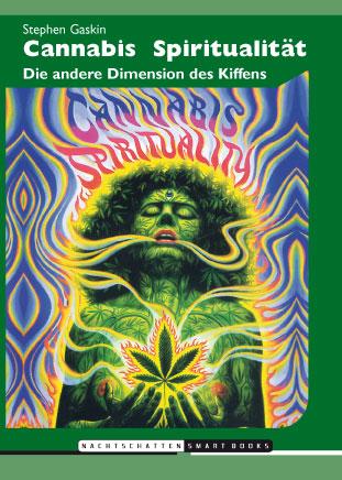Cannabis Spiritualität: Die andere Dimension de...
