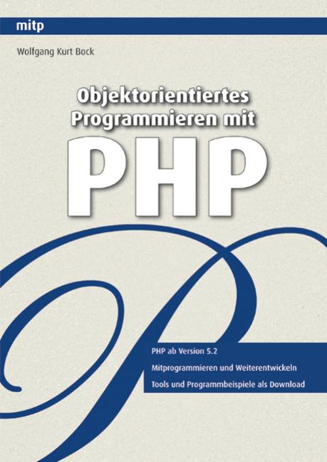 Objektorientiertes Programmieren mit PHP (mitp ...