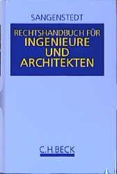 Rechtshandbuch für Ingenieure und Architekten -...