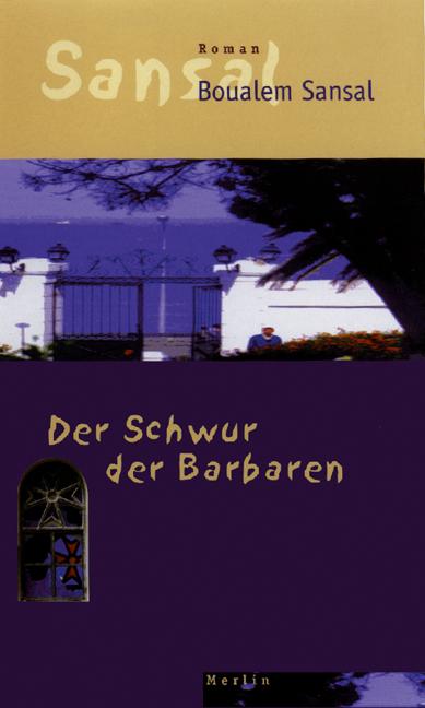 Der Schwur der Barbaren: Roman - Boualem Sansal