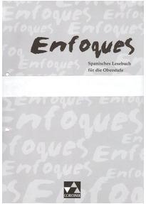 Enfoques. Spanisches Lesebuch für die Oberstufe: Enfoques : Lehrerband - Karl Gehendges
