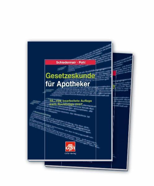 Gesetzeskunde für Apotheker: Band 1: Gesetzeskunde. Band 2: Textsammlung - ApoG, ApBetrO, AMG, MPG,VerschrV, BtMVV, GefStoffV, ChemVerbotsV. Stand: 1.1.2004 - Rudolf Schiedermair