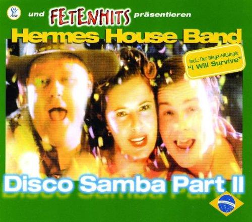 Hermes House Band - Disco Samba Part II