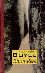 Riven Rock (engl.) - T. C. Boyle