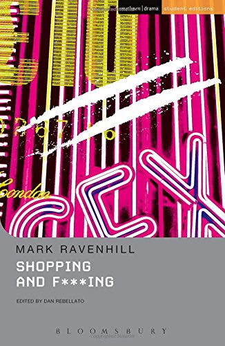 Shopping And F***ing (Methuen Student Editions)...