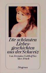 Die schönsten Liebesgeschichten aus der Schweiz...