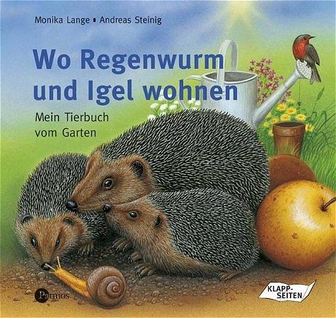 Wo Regenwurm und Igel wohnen. Mein Tierbuch vom...