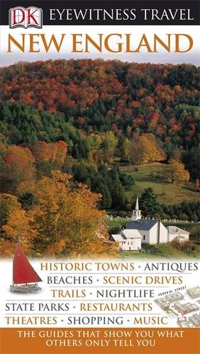 Eyewitness Travel Guide New England: Historic T...
