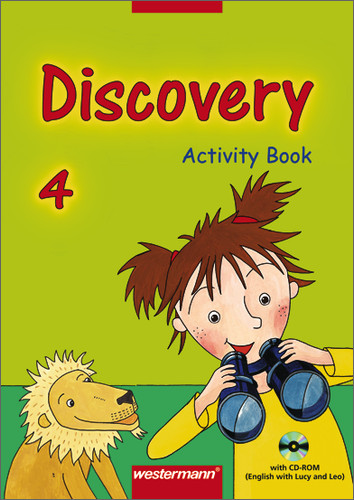 Discovery. Englisch entdecken durch Sprechen, Handeln und Experimentieren: Discovery 4. Activity Book. English with Lucy and Leo - Melanie Behrendt