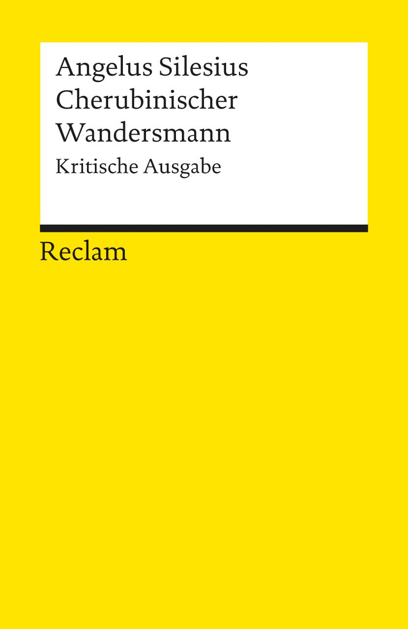 Cherubinischer Wandersmann: Kritische Ausgabe - Angelus Silesius