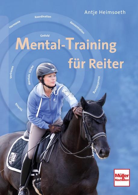 Mental-Training für Reiter - Antje Heimsoeth [Gebundene Ausgabe, 2. Auflage 2015]