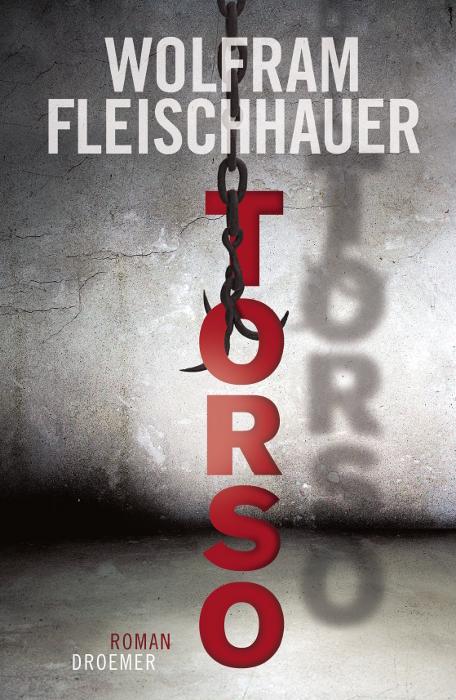 Torso: Roman - Wolfram Fleischhauer