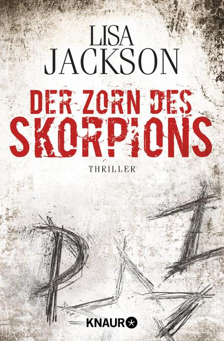 Der Zorn des Skorpions: Thriller - Lisa Jackson