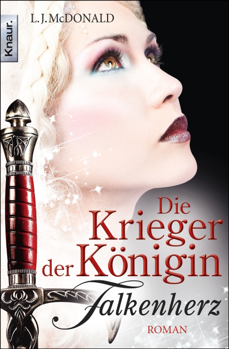 Die Krieger der Königin: Falkenherz: Roman - L. J. McDonald