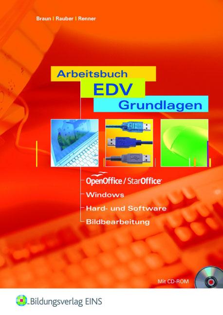 Arbeitsbuch EDV-Grundlagen OpenOffice / StarOff...
