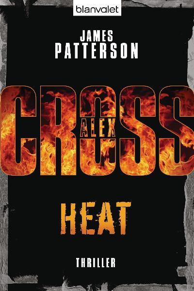 Heat: Thriller - James Patterson