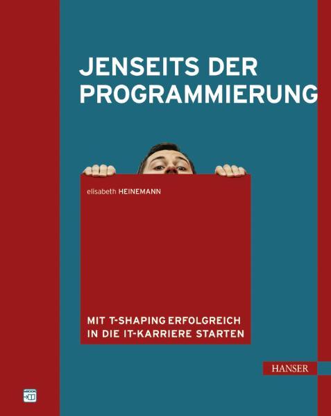 Jenseits der Programmierung: Mit T-Shaping erfo...