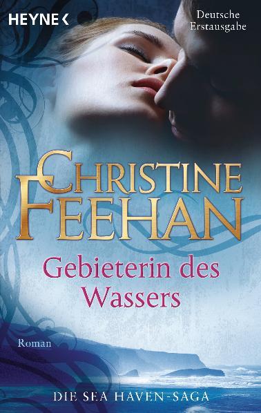 Sea Haven: Band 1 - Gebieterin des Wassers - Christine Feehan [Taschenbuch]