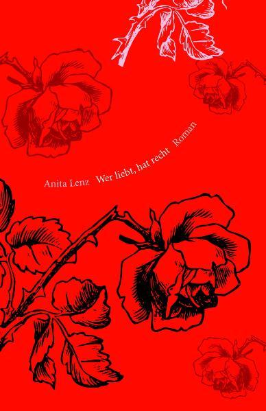 Wer liebt, hat recht - Anita Lenz