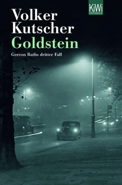 Goldstein: Gereon Raths dritter Fall - Volker Kutscher [Taschenbuch]