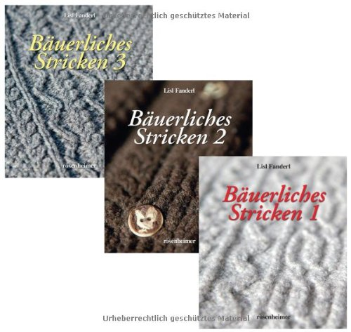 Bäuerliches Stricken, Band 1-3 - Lisl Fanderl