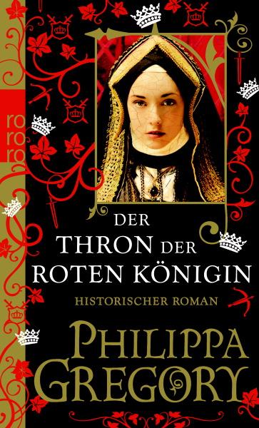 Der Thron der roten Königin - Philippa Gregory