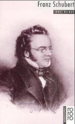 Schubert, Franz - Ernst Hilmar