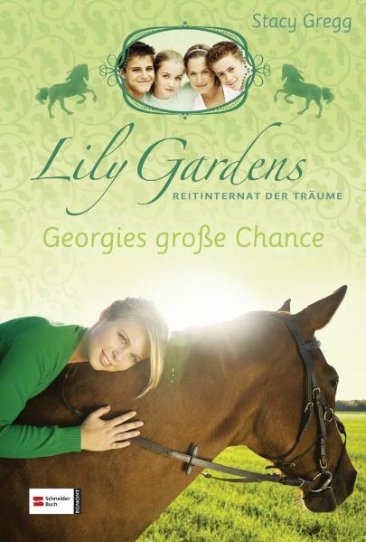 Lily Gardens, Reitinternat der Träume 01. Georg...