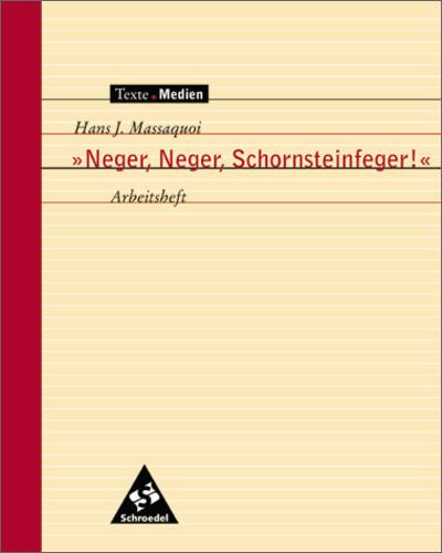 Texte.Medien: Neger, Neger, Schornsteinfeger!, ...