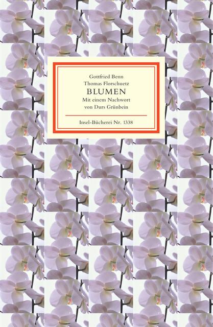 Blumen: Gedichte und Fotografien (Insel Bücherei) - Gottfried Benn