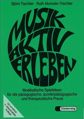 Musik aktiv erleben. Musikalische Spielideen fü...