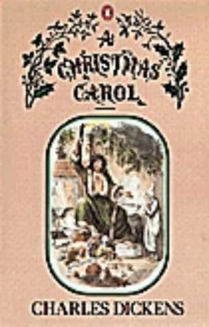 A Christmas Carol: In Prose, Being a Ghost Story of Christmas - Charles Dickens