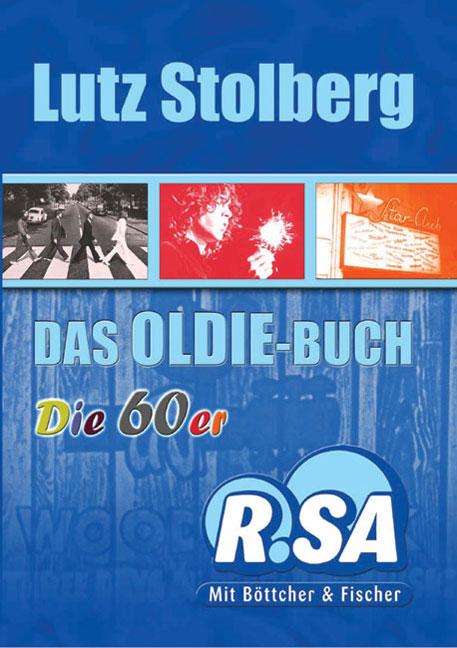 Das Oldie-Buch - Die 60er - Lutz Stolberg