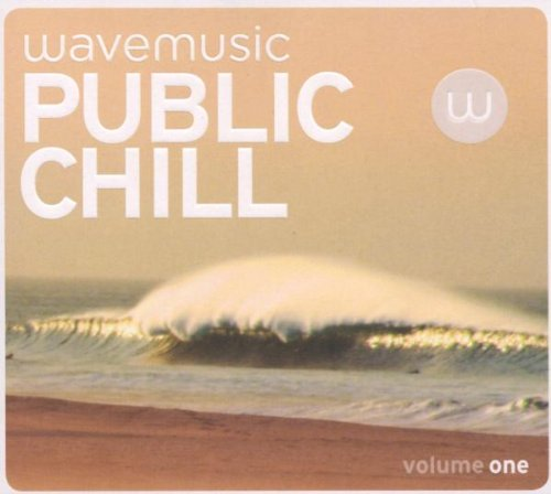 Various - Wave Music presents Public Chill
