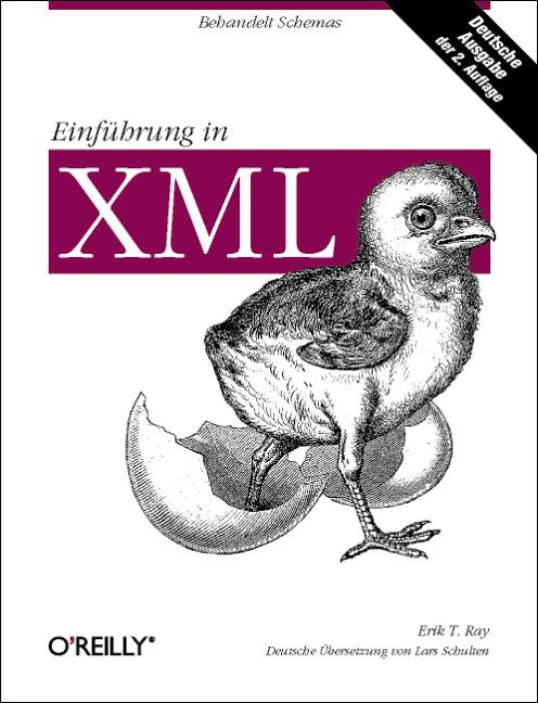 Einführung in XML. - Erik T. Ray