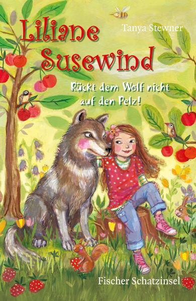 Liliane Susewind: Rückt dem Wolf nicht auf den Pelz! - Tanya Stewner