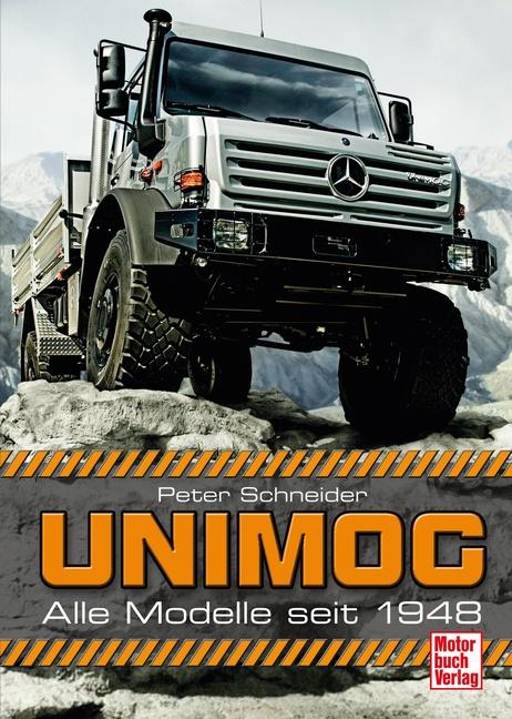Unimog: Alle Modelle seit 1948 - Peter Schneider