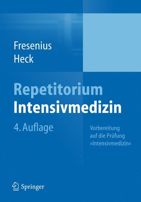 Repetitorium Intensivmedizin: Vorbereitung auf ...
