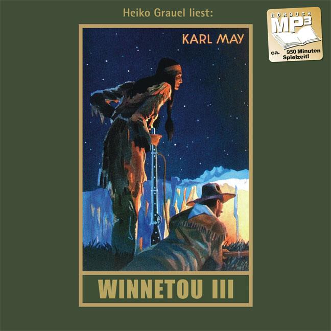 Winnetou III. mp3-CD: mp3 Hörbuch - Karl May