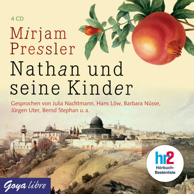 Nathan und seine Kinder - Mirjam Pressler [4 Audio CDs]