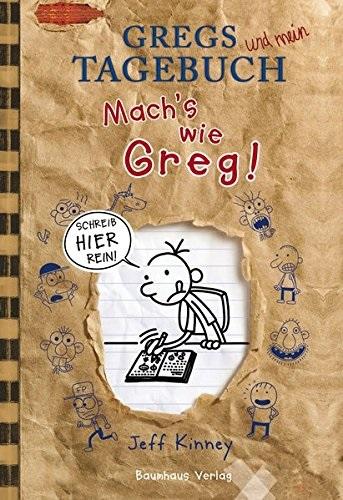 Gregs Tagebuch: Mach´s wie Greg! - Jeff Kinney